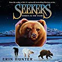 Spirits in the Stars: Seekers, Book 6 Audiobook by Erin Hunter Narrated by Julia Fletcher