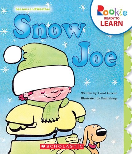 Snow Joe (Rookie Ready to Learn: Seasons and Weather)