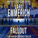 Fallout: The Incident Series, Book 3 Audiobook by Lars Emmerich Narrated by Kate Marcin