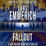 Fallout: The Incident Series, Book 3 | Lars Emmerich