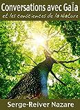 Communications avec Ga�a: Et les consciences de la Nature (Messages du monde invisible t. 1)