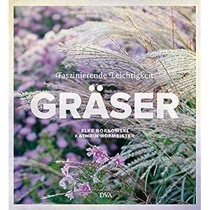 Gräser: Faszinierende Leichtigkeit