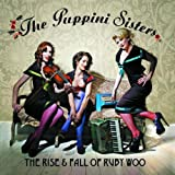 The Rise And Fall Of Ruby Woopar The Puppini Sisters