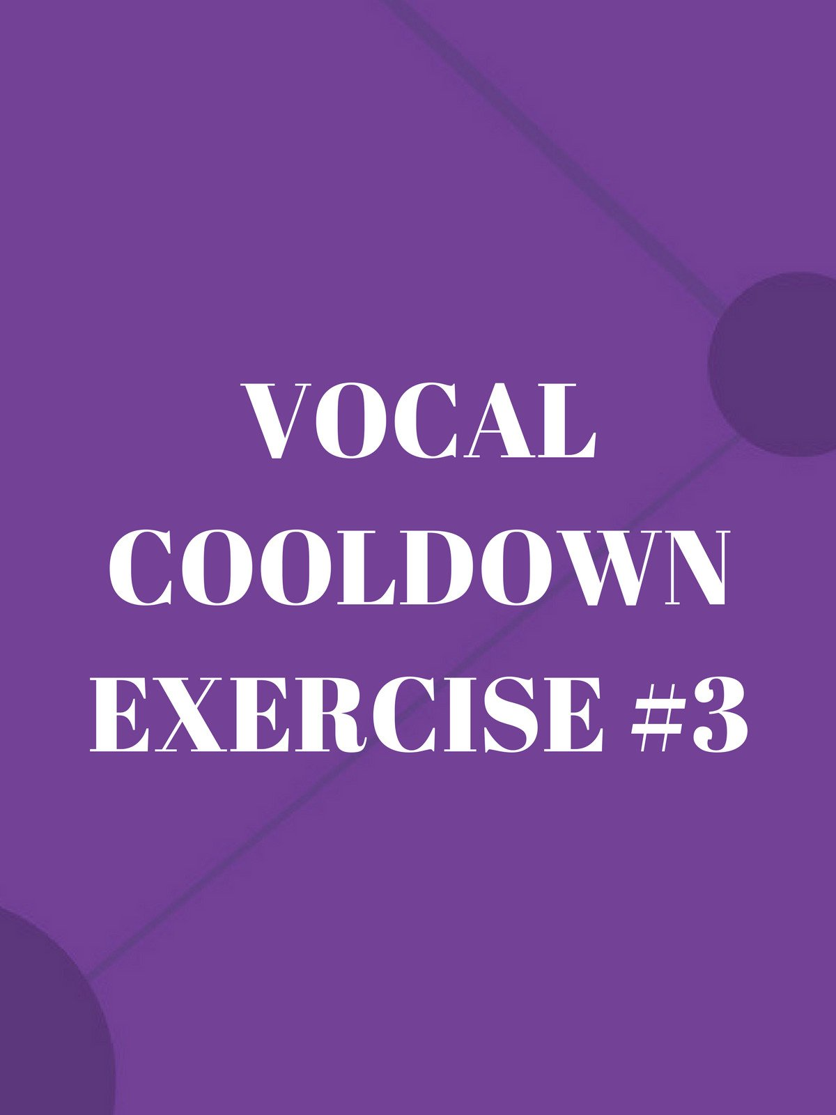 Vocal Cooldown Exercise #3