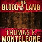 The Blood of the Lamb Hörbuch von Thomas F. Monteleone Gesprochen von: David Stifel