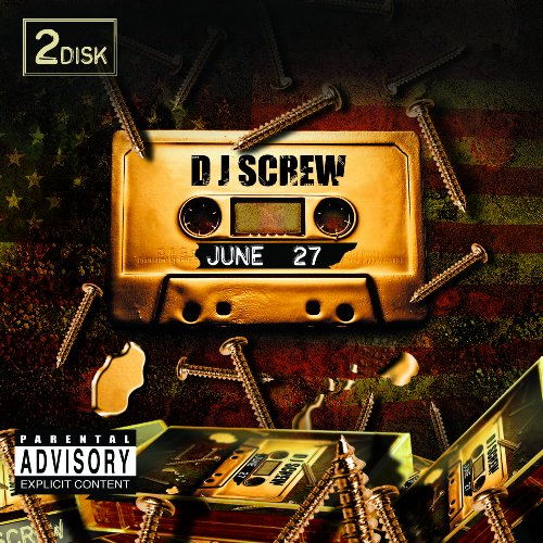 DJ Screw - June 27