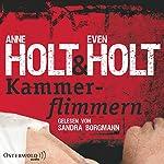 Kammerflimmern   Anne Holt,Even Holt