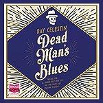 Dead Man's Blues   Ray Celestin