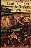 England Under the Tudors (History of English) (0416787207) by Elton, G.R.