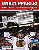 Unstoppable!: The Chicago Blackhawks' Dominant 2013 Championship Season at Amazon.com
