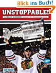 Unstoppable!: The Chicago Blackhawks'...