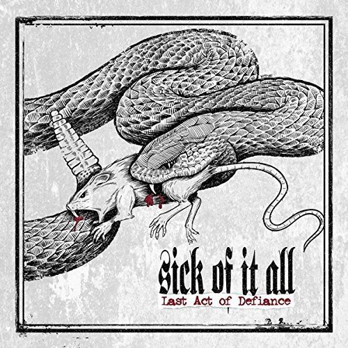 Last Act of Defiance by Sick of It All (2013-08-03)