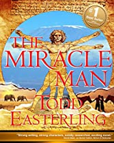 The Miracle Man (2016 Best Sellers In Romantic Adventure - Exotic Travel Novels - Medical Fiction)
