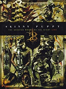 Skinny Puppy Greater Wrong of