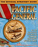 Pacific General: The Official Strategy Guide (Secrets of the Games Series) (0761510737) by Harten, Rod