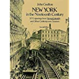New York in the 19th Century (Dover Pictorial Archives) ~ John Grafton