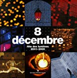 8 Dcembre : Fte des lumires 2001-2005