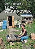 Do It Yourself 12 Volt Solar Power (English Edition)