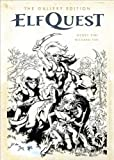 Elfquest: The Original Quest Gallery Edition