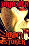 Dracula: By Bram Stoker (Illustrated...