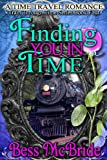 img - for Finding You in Time (Train Through Time Series Book 4) book / textbook / text book