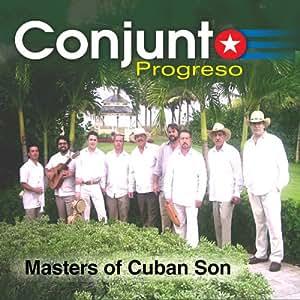 Conjunto Progreso, Johnny Aguiló - Masters of Cuban Son