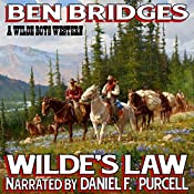 Wilde's Law: A Wilde Boys Western | Ben Bridges
