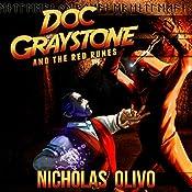 Red Runes: Doc Graystone Adventures, Book 1 | Nicholas Olivo