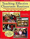 img - for Teaching Effective Classroom Routines: Establish Structure in the Classroom to Foster Children's Learning-From the First Day of School and All Through the Year book / textbook / text book