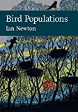 Bird Populations (Collins New Naturalist Library) (0007527985) by Newton, Ian