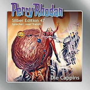 Die Cappins (Perry Rhodan Silber Edition 47) Hörbuch