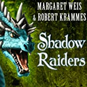 Shadow Raiders: Dragon Brigade, Book 1 | Margaret Weis, Robert Krammes