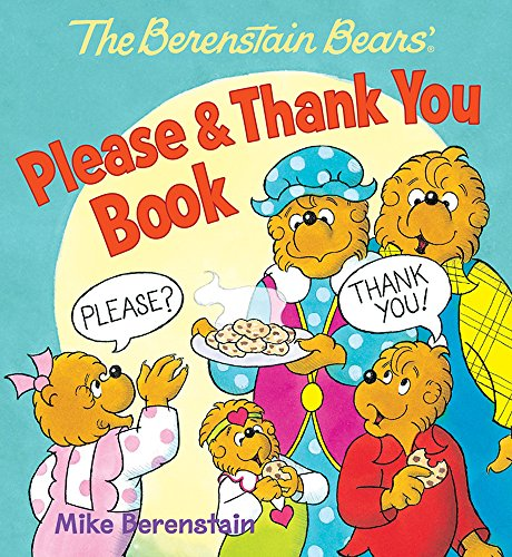 The Berenstain Bears' Please & Thank You Book (Berenstain Bears Manners compare prices)