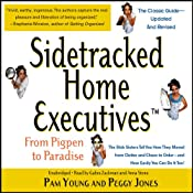 Sidetracked Home Executives(TM): From Pigpen to Paradise | [Pam Young, Peggy Jones]