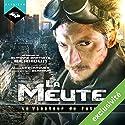 Le Visiteur du Futur : La Meute | Livre audio Auteur(s) : François Descraques, Slimane-Baptiste Berhoun Narrateur(s) : Slimane-Baptiste Berhoun