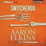 Switcheroo: A Gideon Oliver Mystery, Book 18 | Aaron Elkins