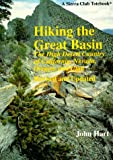 Hiking the Great Basin: The High Desert Country of California, Nevada, Oregon, and Utah (Sierra Club Totebook)