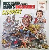 Dick Clark Presents Radio's Uncensored Bloopers
