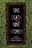 img - for One Death, Nine Stories book / textbook / text book