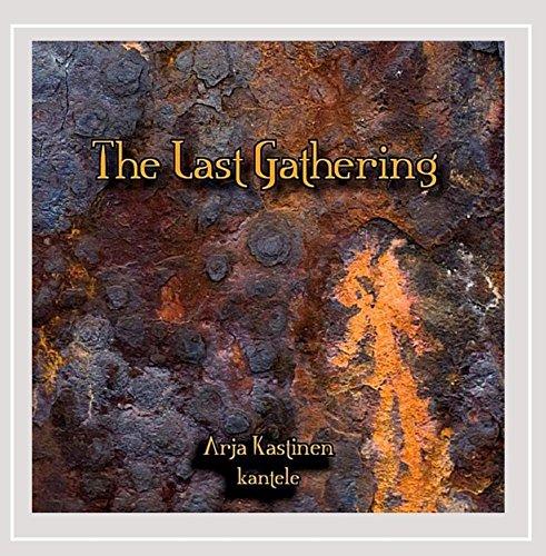 CD : ARJA KASTINEN - Last Gathering