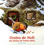 Contes de No�l des Dr�les de Petites...