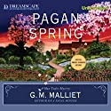 Pagan Spring: A Max Tudor Novel, Book 3 (       UNABRIDGED) by G. M. Malliet Narrated by Michael Page