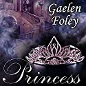 Princess: Ascension Trilogy, Book 2 (       UNABRIDGED) by Gaelen Foley Narrated by Elizabeth Wiley