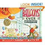 Balloons over Broadway: The True Story of the Puppeteer of Macy's Parade (Bank Street College of Education Flora...