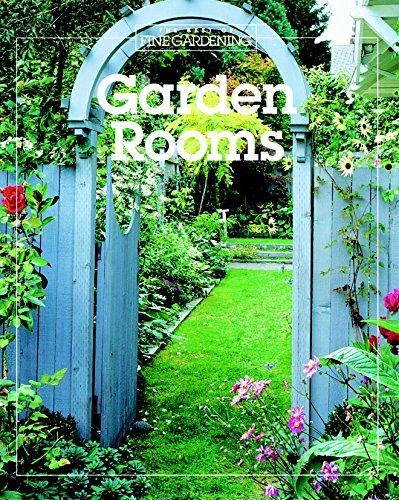 Garden Rooms (Best of Fine Gardening), Editors and Contributors of Fine Gardening