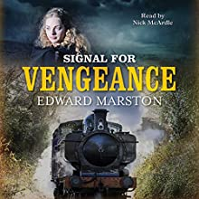Signal for Vengeance Audiobook by Edward Marston Narrated by Nick McArdle