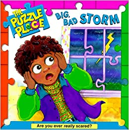 Big, Bad Storm (The Puzzle Place) Mass Market Paperback – May 18