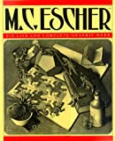 M.C. Escher: His Life and Complete Graphic Work (With a Fully Illustrated Catalogue) (0810981130) by F. H. Bool