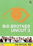 Big Brother 3: Uncut [DVD]