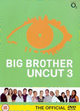 Big Brother Uncut 3 [DVD]